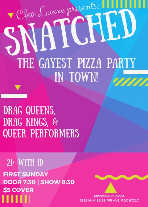 Snatched! A Drag Show