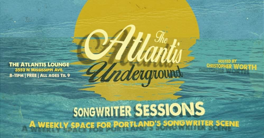 Then Atlantis Underground: Songwriter Sessions