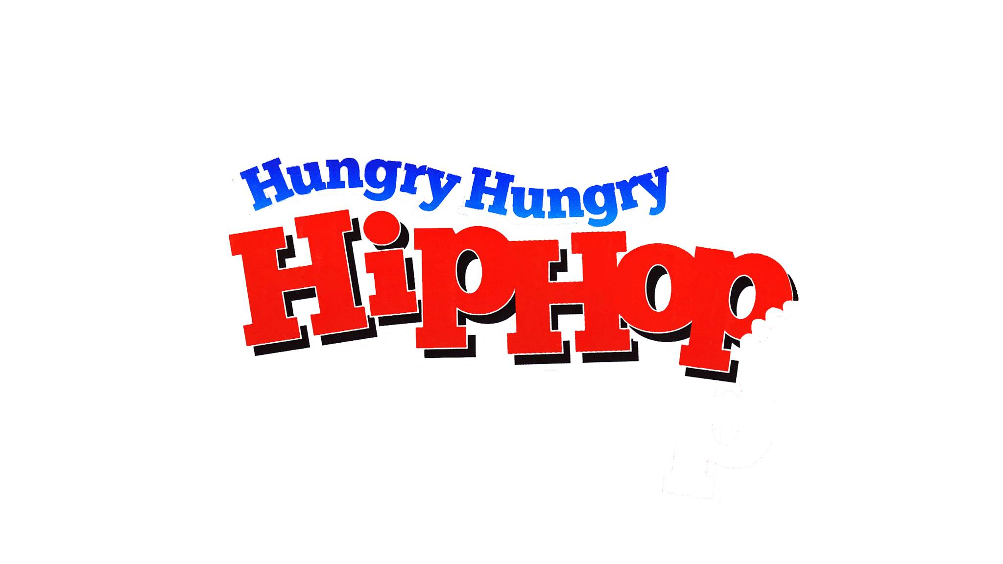 Hungry, Hungry Hip Hop Showcase: $5 cover