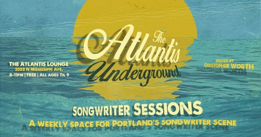 Atlantis Underground: Songwriter Sessions