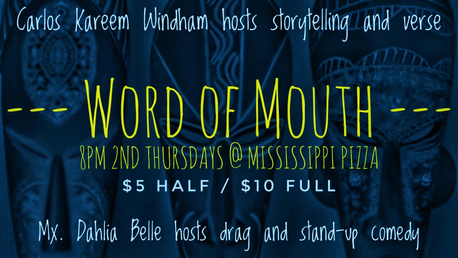 Carlos Kareem Windham & Mx. Dahlia Delu Belle present: Word of Mouth
